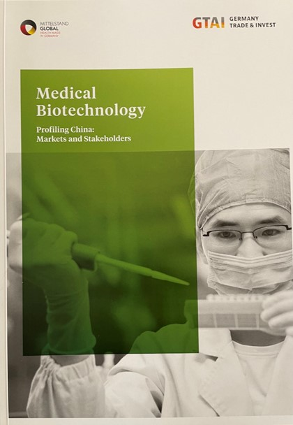 Report in English (2017, 63 pages) on China's strategies in Medical Biotechnology during the 13th Five-Years program. An update (in German) will be published by the end of 2021. The brochure can be downloaded for free from German Trade and Invest (GTAI) through https://www.exportinitiative-gesundheitswirtschaft.de/EIG/Redaktion/DE/Publikationen/PDF/medical-biotechnology-profiling-china.html