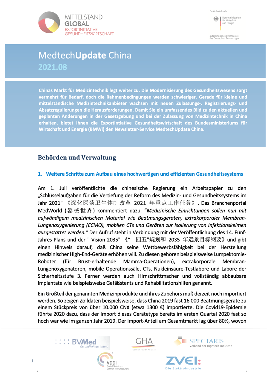 Monthly newsletter in German, 8 – 10 pages per month, on medtech-related legislation, new regulations and market trends in China. Since July 2018. Annual index also available. Available, free of cost, through Germany Trade and Invest (GTAI), https://www.exportinitiative-gesundheitswirtschaft.de/EIG/Navigation/DE/Branchen/Arzneimittel/PharmaUpdateNeu/pharmaUpdate-neu.html